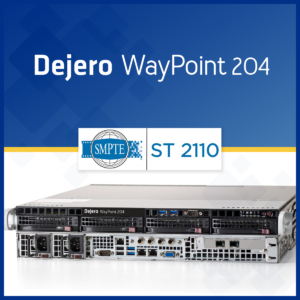 Dejero_WayPoint204_supportSMPTEST2110_TEVIOS